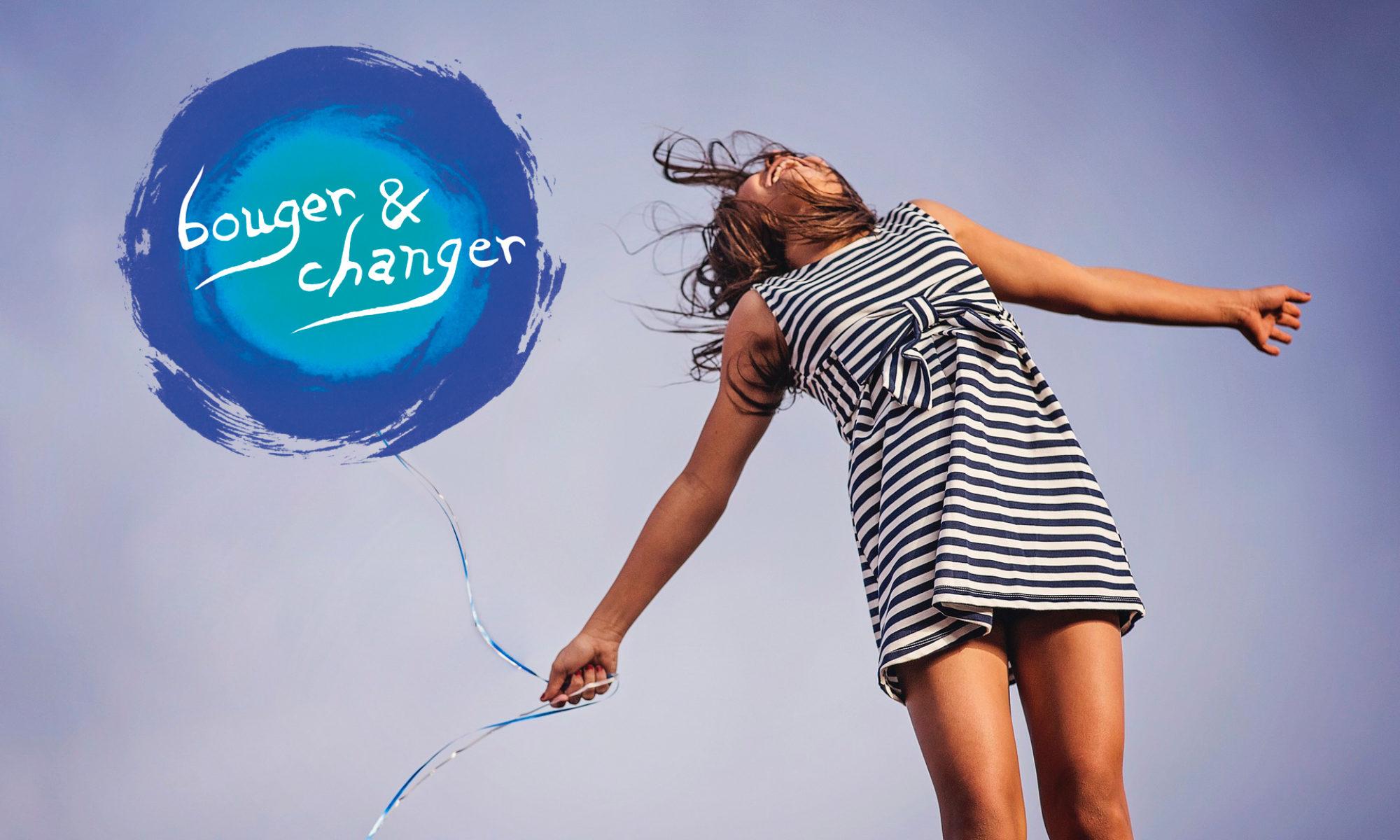 Bouger et changer